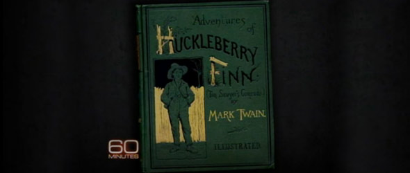 "60 Minutes: ""Huckleberry Finn"" And The N-Word Debate (VIDEO)"